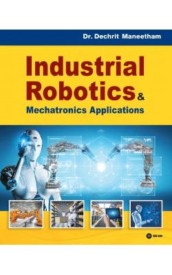 Industrial Robotics Mechatronics Applications